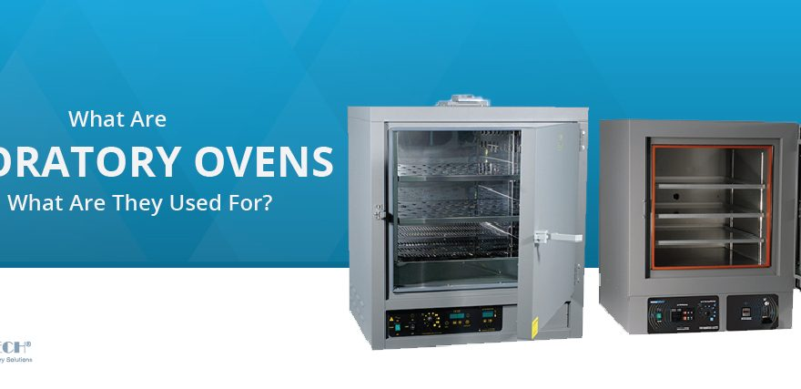 What Are Laboratory Ovens and What Are They Used For?