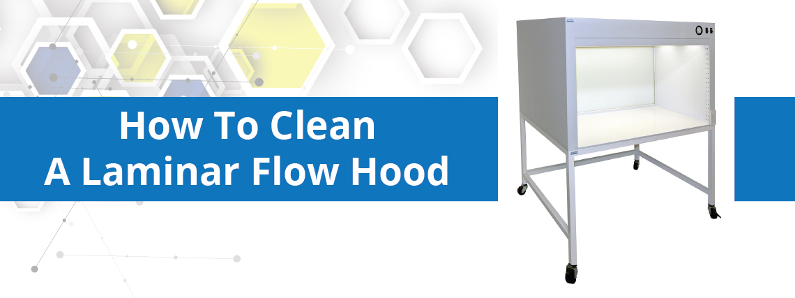How to Clean a Laminar Flow Hood