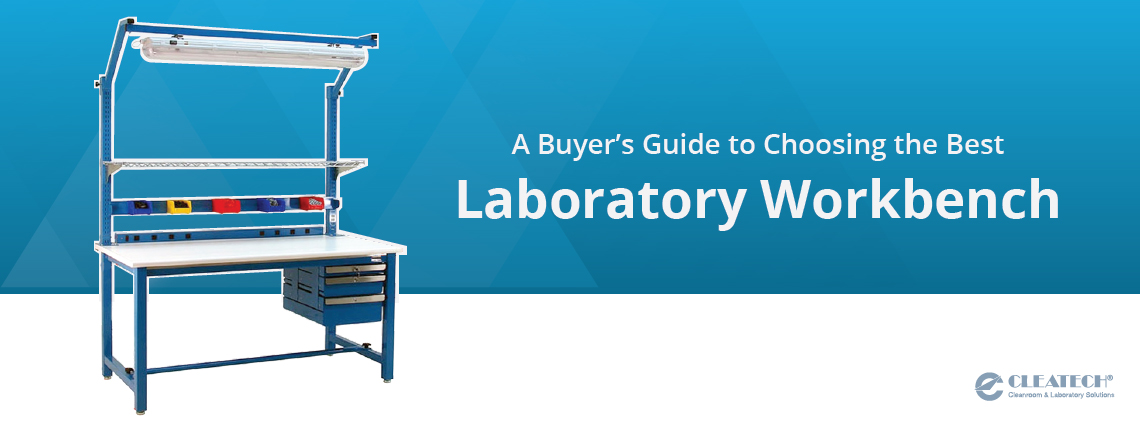 A Buyer's Guide to Choosing the Best Laboratory Workbench